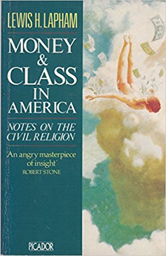 Money and Class in America: Notes and Observations on Our Civil Religion
