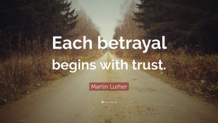 Betrayal - quote by Martin Luther King, Jr.