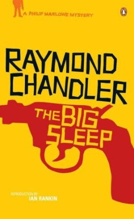 """The Big Sleep"" by Raymond Chandler"