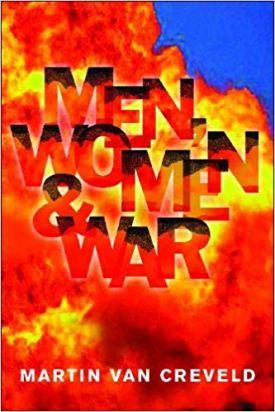 Men, Women & War: Do Women Belong in the Front Line?