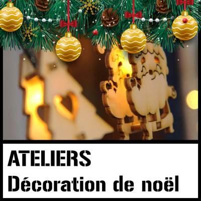 Atelier de noël – décoration