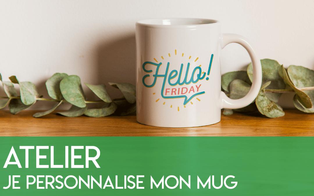 Je personnalise mon mug
