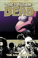 The Walking Dead Volume #07: The Calm Before Book Cover