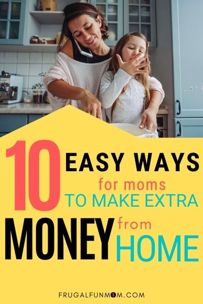 10 Easy Ways To Make Money From Home | Frugal Fun Mom