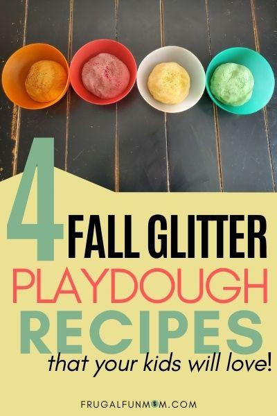 Fall Glitter Playdough - 4 Easy Recipes Kids Will Love! | Frugal Fun Mom