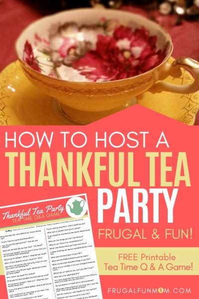 How To Host A Thankful Tea Party For Your Friends | Frugal Fun Mom
