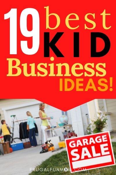 19 Best Kid Business Ideas   Frugal Fun Mom