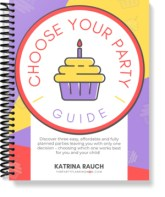 Choose Your Party Guide   FAB Party Planning Mom