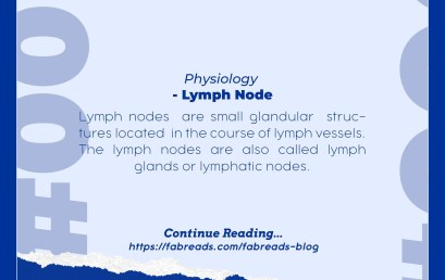 FabReads Digest with Clinical Sciences – 006 (Lymph Node)