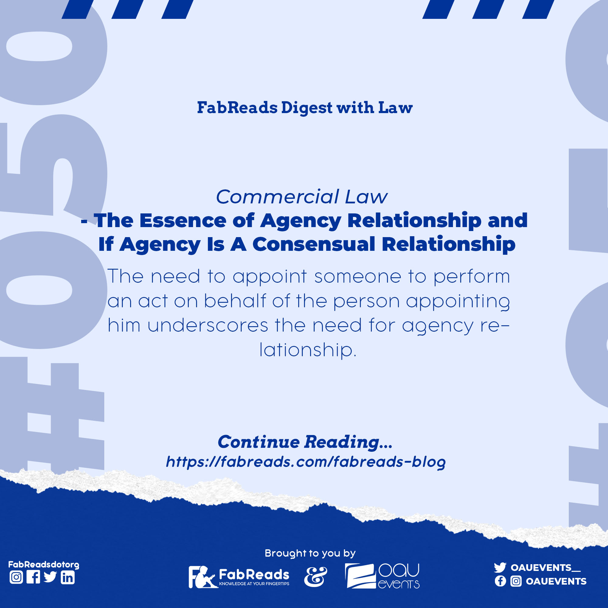 FabReads Digest with Law – 050 (The Essence of Agency Relationship and If Agency Is A Consensual Relationship)