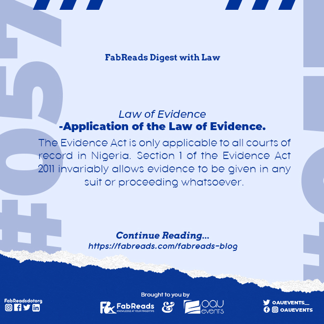 FabReads Digest with Law 057 – Application of Law of Evidence