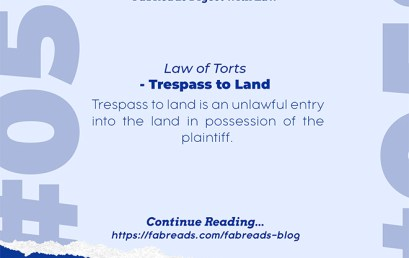 FabReads Digest with Law 058 – Trespass to Land (Law of Torts)