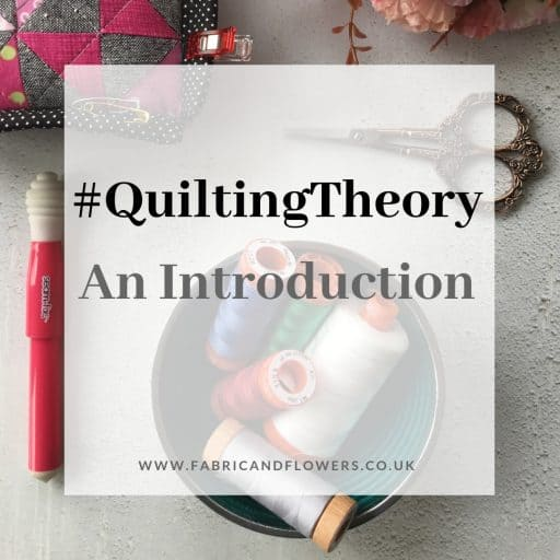 #QuiltingTheory – an introduction