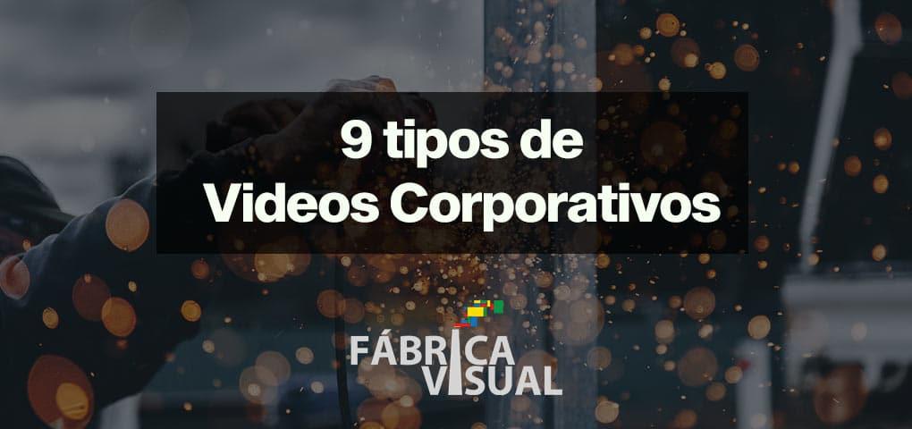 9-tipos-de-video-corporativo-y-sus-beneficios