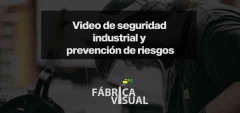 Video-de-seguridad-industrial-y-prevención-de-riesgos