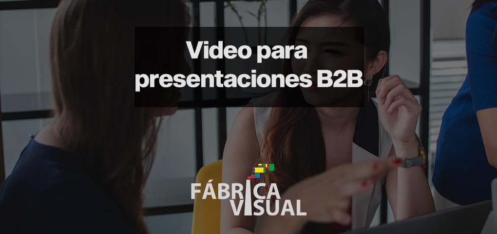 Video-para-presentaciones-B2B-industria