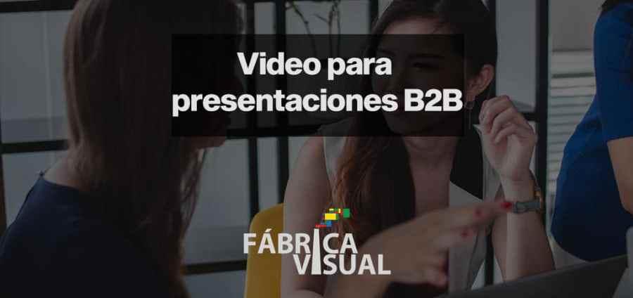 Video-para-presentaciones-B2B-industria