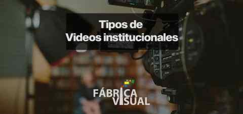 tipos-de-videos-institucionales