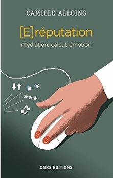 ereputation : médiation, calcul, émotion