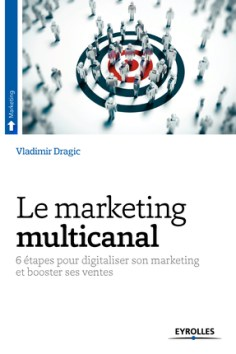 le marketing multicanal - Eyrolles