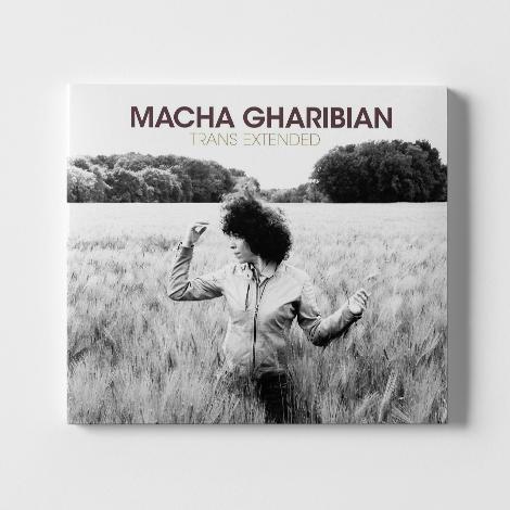 Macha Gharibian Trans Extended