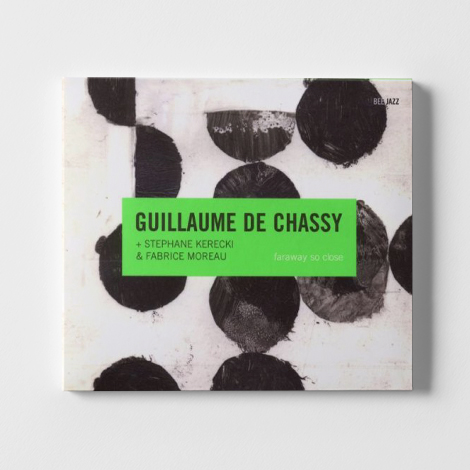 Guillaume de Chassy Trio Faraway so close