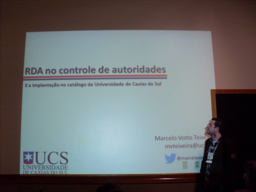 O uso do RDA no catálogo de autoridades da UCS - Votto Teixeira
