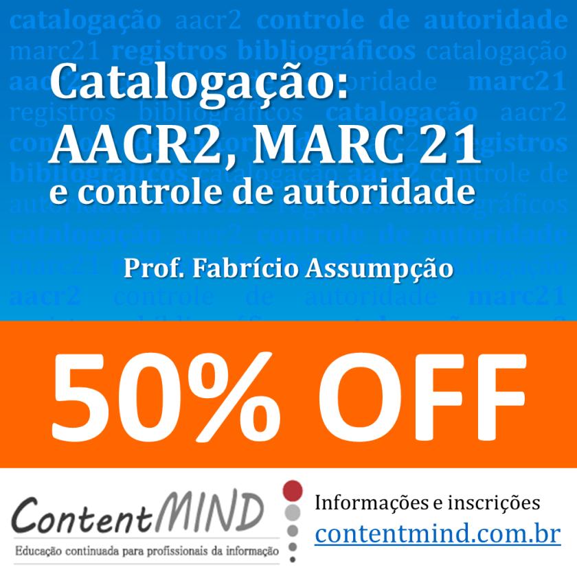 catalogacao-aacr2-marc21-controle-de-autoridade-50off