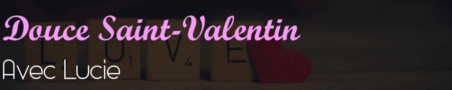 Douce Saint-Valentin