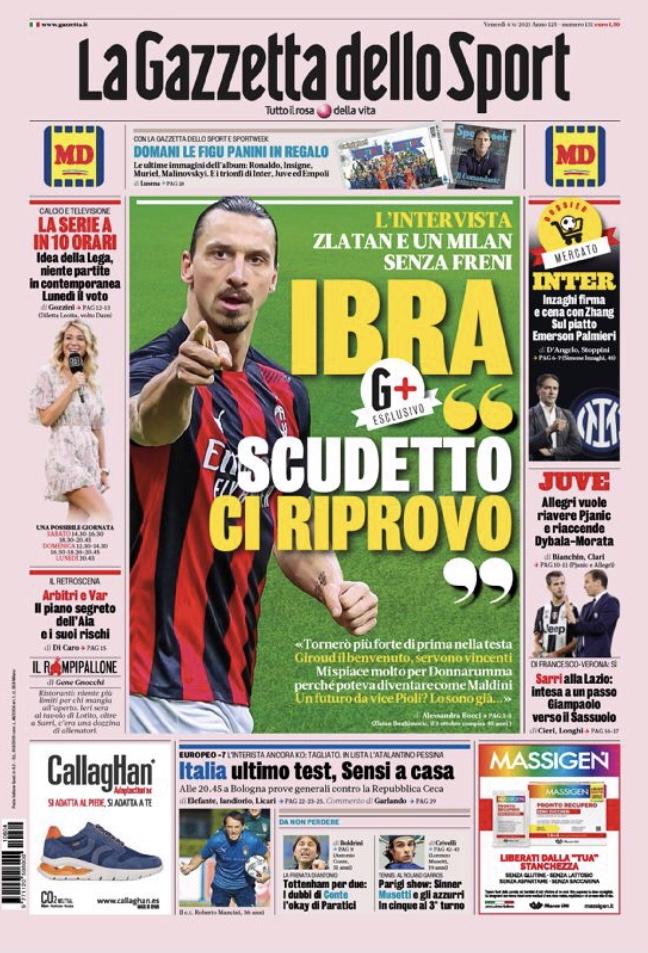 Pubbl. 04_06_2021 LA GAZZETTA DELLO SPORT prima pagina Ibrahimovic