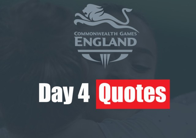 Team England Day 4 Quotes