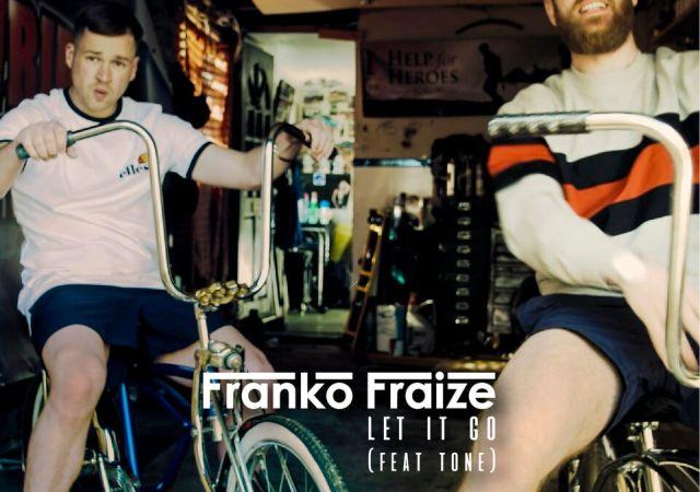 Franko fraize let it go