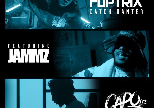 Fliptrix catch banter feat. jammz & capo lee