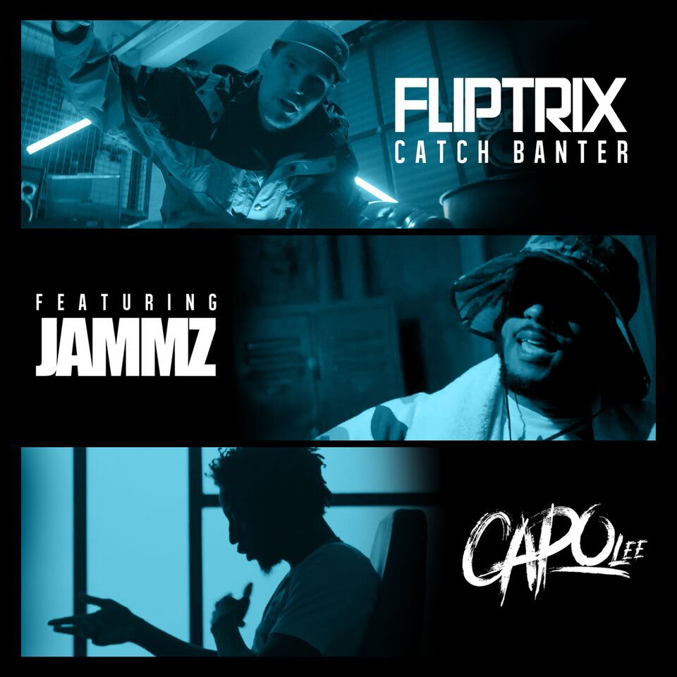 Fliptrix catch banter feat. jammz & capo lee
