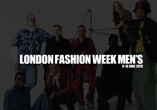 London fashion week men's june 2019 is a city wide celebration of creative diversity