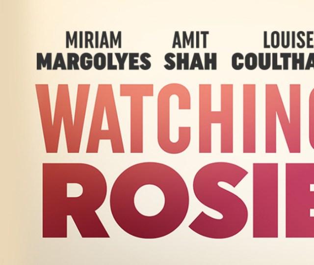 Miriam margolyes & amit shah to star in new online short play watching rosie