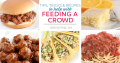 Recipes to feed a crowd