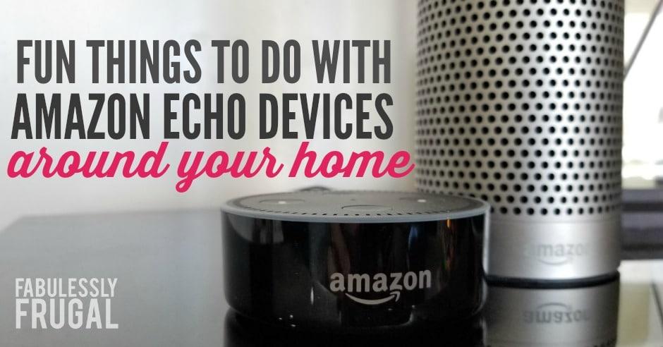 Fun ways to use Alexa