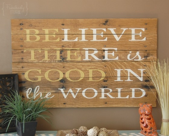 Alternate believe there is good in the world sign