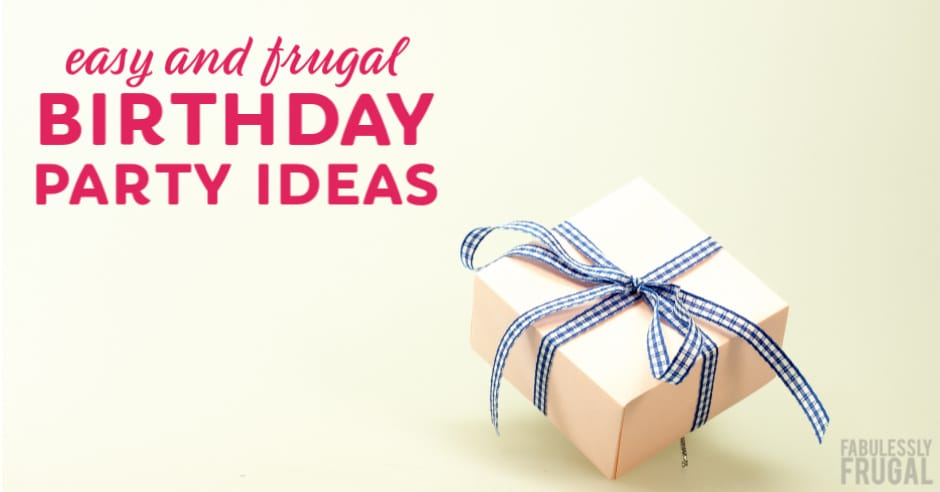 Easy birthday party ideas and tips