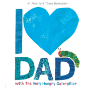 Amazon: I Love Dad with The Very Hungry Caterpillar (The World of Eric...