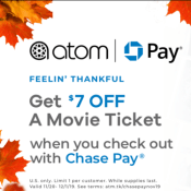 Atom Tickets: Get $7 Off a Ticket to see Any Movie When You Use Chase Pay!
