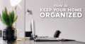 How to be organized at home