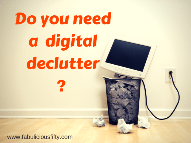 Do you need a digital declutter