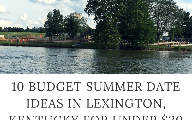 budget summer date ideas lexington kentucky
