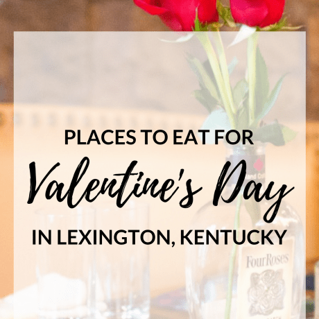 places to eat valentine's day lexington kentucky