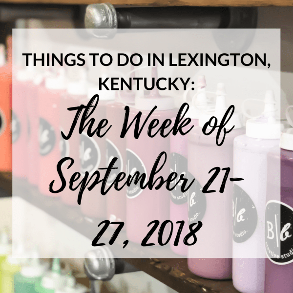 We've made it through another week! I've put together a short list of some upcoming events in Lexington this weekend and upcoming week! There are a lot of fun things coming up, so be sure to check them out! #lexington #travel #event #kentucky