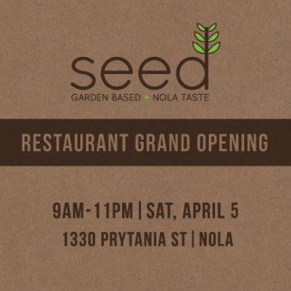 Seed Grand Opening - April 5, 2014