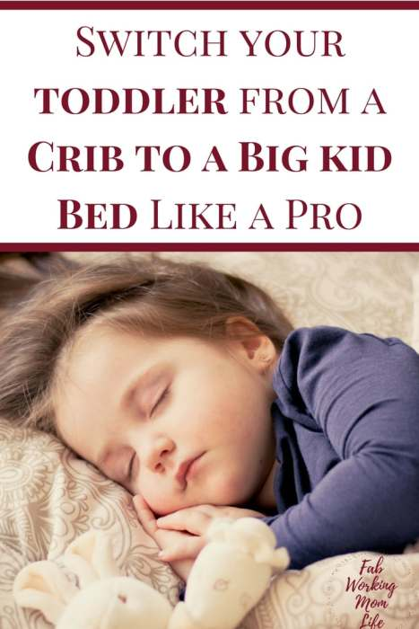 Switch your toddler from a Crib to a Big kid Bed Like a Pro #parenting #toddlers