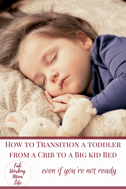 How to Transition a Toddler from a Crib to a Big Kid Bed, even if you're not ready #parenting #toddlers #momlife